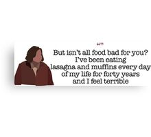 And I Feel Terrible Lady Parks and Recreation Canvas Print