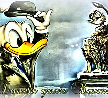 Donald greets Bavaria  by ©The Creative  Minds