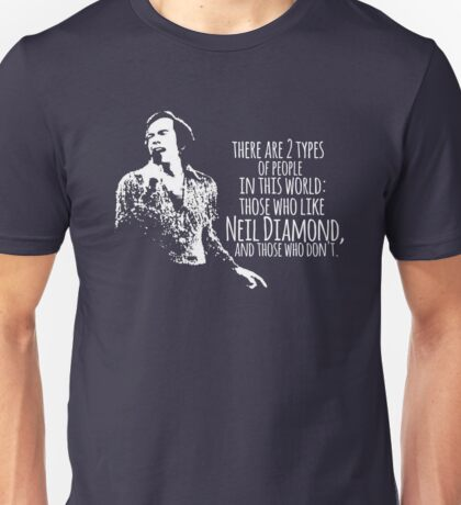 Neil Diamond Unisex T-Shirt