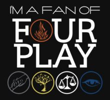 I'm a Fan of Four Play by 4everYA