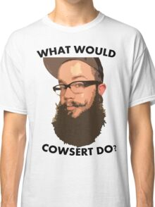 What Would Cowsert Do? Classic T-Shirt