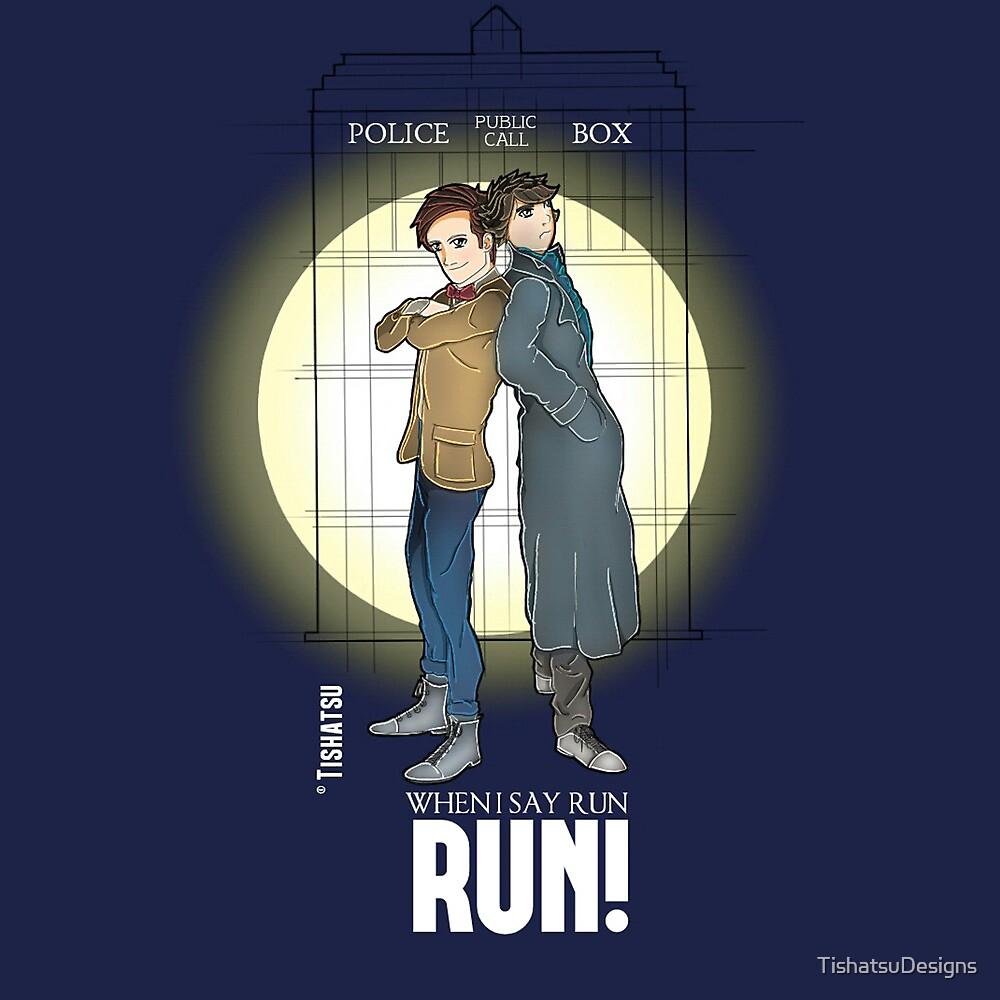 Sherlock Holmes & Dr. Who, When I say run, RUN! Quote, spotlight, phone box, classic by TishatsuDesigns