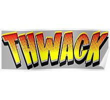Thwack! Comic Book Sound Effect Poster