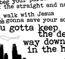 """Way Down In The Hole"" - The Wire - Dark Sticker"