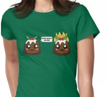 Fire Pudding Womens Fitted T-Shirt