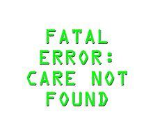 Fatal Error Photographic Print