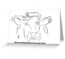Takes no bull. Greeting Card