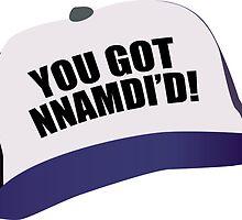 Kroll Show Publizity You Got Nnamdi'd! Hat by kndll