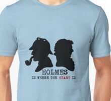 Sherlock Holmes is Where the Heart is Unisex T-Shirt