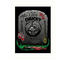 The Legacy of Chucky Art Print