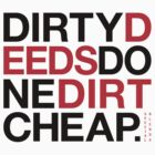 Dirty Deeds (v2) by smashtransit