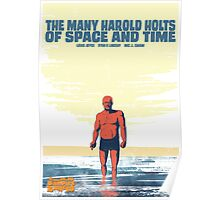 Lindsay & Joyce's MANY HAROLD HOLTS OF SPACE & TIME Poster
