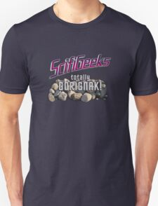 Scifi Geeks Totally Gorignak! Unisex T-Shirt