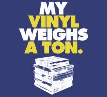 My Vinyl Weighs A Ton (v2) by smashtransit