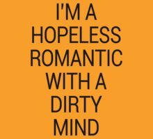 I'm A Hopeless Romantic... by cbazoe