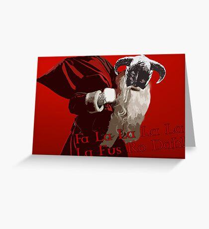 Fa La Fus Ro Dah! Greeting Card