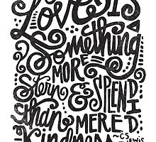 LOVE IS... by Matthew Taylor Wilson