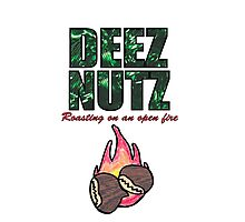 DEEZ NUTZ Roasting on an Open fire... Photographic Print