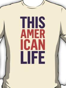 This American Life T-Shirt