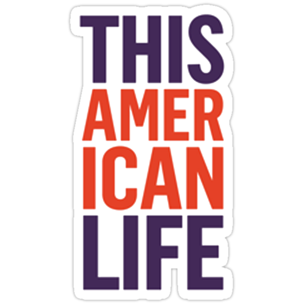 This American Life by Ryan Kleczka