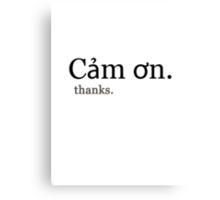 Cam on (thanks.) Canvas Print