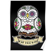 R.I.P Hedwig Sugar Skull Poster