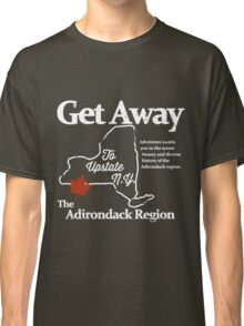 Get Away To Upstate New York Classic T-Shirt