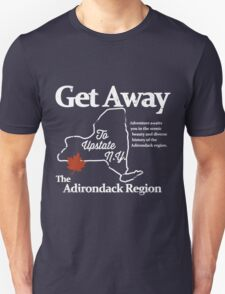 Get Away To Upstate New York T-Shirt
