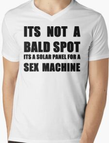 ITS NOT A BALD SPOT ITS A SOLAR PANEL FOR A SEX MACHINE Mens V-Neck T-Shirt
