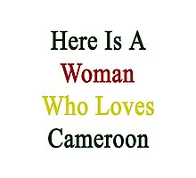 Here Is A Woman Who Loves Cameroon  Photographic Print