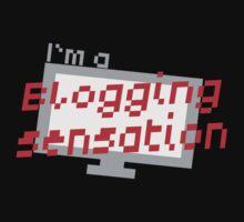 I'm a BLOGGING SENSATION! with modern computer screen T-Shirt