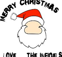 Merry XMAS . . . Love, The Infidels by Dennis Maida