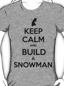 Keep Calm and Build a Snowman T-Shirt