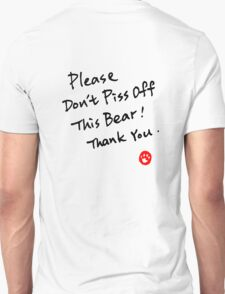 Please Don't Piss Off This Bear Unisex T-Shirt