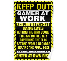 Gamer At Work Poster Poster