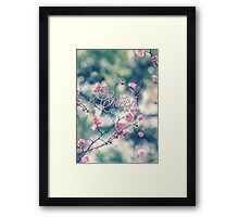 Cherish the Simple Things Pink Plum Blossoms Framed Print