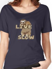 Cute Sloth - LIVE SLOW Women's Relaxed Fit T-Shirt