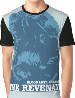 blood lost life found the revenant movie Graphic T-Shirt