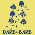 Dare to Bare by endorphin