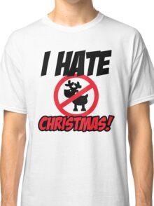 I hate christmas Classic T-Shirt