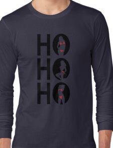 Sexy Christmas - ho ho ho Long Sleeve T-Shirt