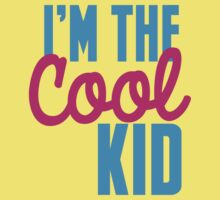 I'm the COOL KID One Piece - Short Sleeve