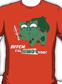I'll HM01 you T-Shirt