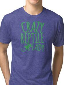CRAZY REPTILE LADY Tri-blend T-Shirt