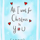All I want for Christmas is you...to buy me things by twisteddoodles