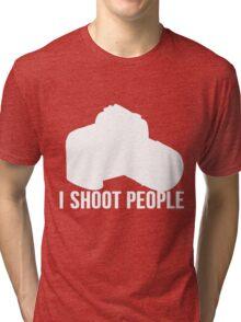 I shoot people photographer Tri-blend T-Shirt