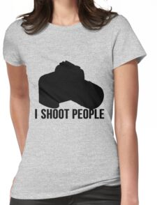 I shoot people photographer Womens Fitted T-Shirt