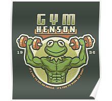 Gym Henson Poster