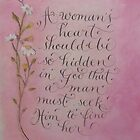 """A Woman's Heart"" by Melissa Goza"