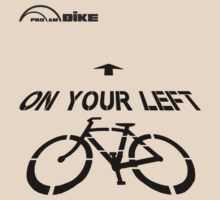 Cycling T Shirt - On Your Left by ProAmBike
